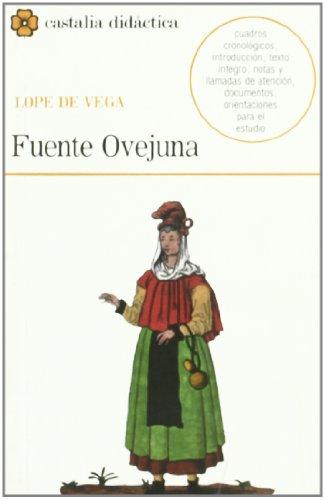 Fuente Ovejuna (Castalia Didactica, 14) (Spanish Edition): Lope de Vega