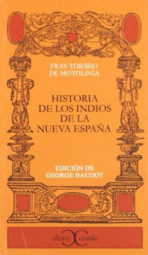 9788470394645: Historia de los indios de la Nueva Espana (Clasicos Castalia) (Clasicos Castalia) (Spanish Edition)