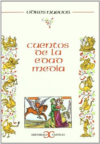 9788470394737: Cuentos de La Edad Media (Odres nuevos) (Spanish Edition)