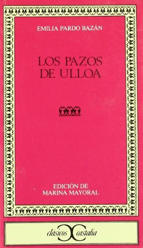 9788470394768: Los Pazos De Ulloa (Clasicos Castalia) (Spanish Edition)