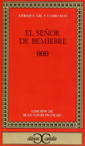 9788470394775: El senor de Bembibre (Clasicos Castalia) (Clásicos Castalia) (Spanish Edition)