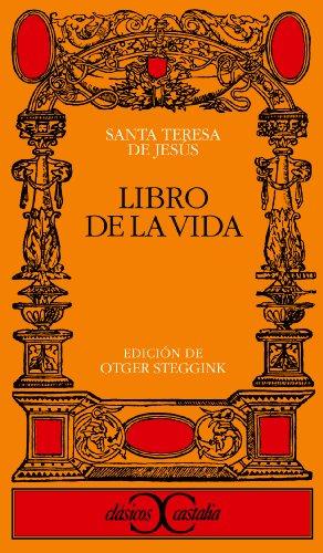 Libro de la vida (Clasicos Castalia) (Clasicos: Santa Teresa de