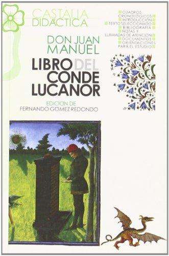 El Conde Lucanor (Castalia Didactica) (Spanish Edition): Don Juan Manuel