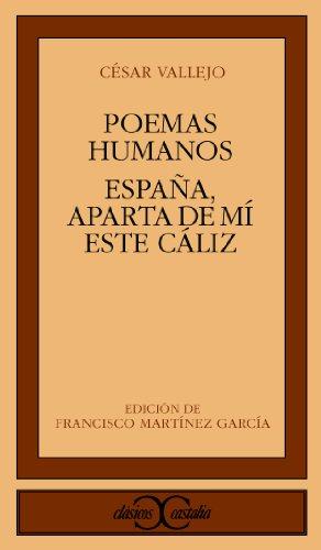 9788470394881: Poemas humanos. Espana, aparta de mi este caliz (Clasicos Castalia) (Clásicos Castalia) (Spanish Edition)