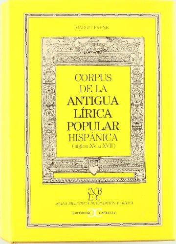 9788470394911: Corpus de la antigua lírica . (NUEVA BIBLIOTECA DE ERUDICION Y CRITICA)