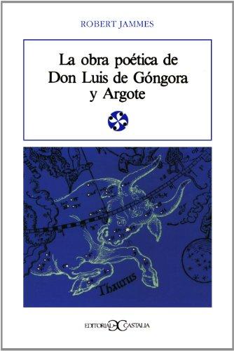 9788470394997: La obra poética de Don Luis de Góngora y Argote
