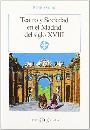 9788470395062: Teatro y sociedad en el Madrid del siglo XVIII . (LITERATURA Y SOCIEDAD. L/S.)