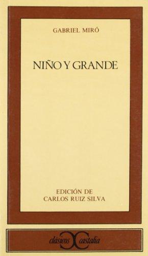 9788470395154: Niño y grande . (CLASICOS CASTALIA. C/C.)