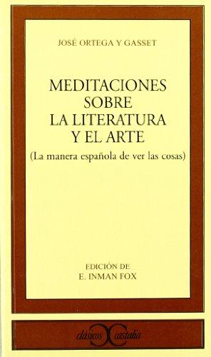 9788470395161: Meditaciones sobre la Literatura y el Arte . (CLASICOS CASTALIA. C/C.)