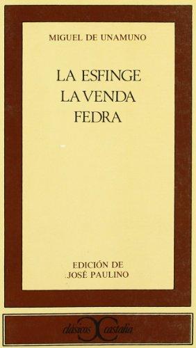 9788470395192: La esfinge. La venda. Fedra . (CLASICOS CASTALIA. C/C.)