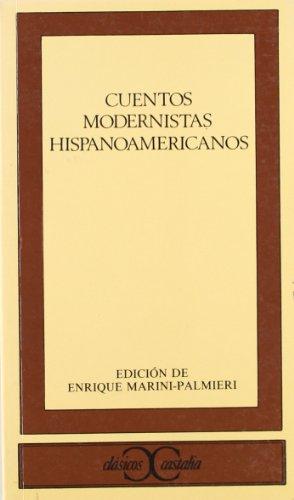 9788470395277: Cuentos Modernistas Hispanoamericanos (Clasicos Castalia) (Spanish Edition)