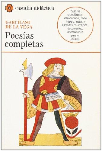 9788470395284: Poesias completas, Garcilaso (Castalia Didactica) (Castalia didactica) (Spanish Edition)