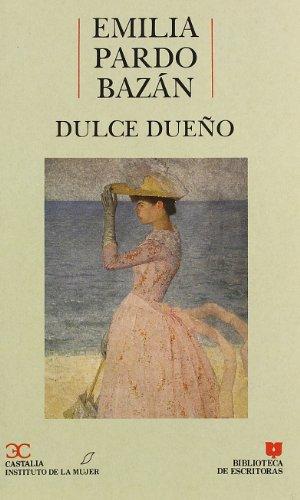 9788470395338: Dulce Dueño (BIBLIOTECA DE ESCRITORAS)