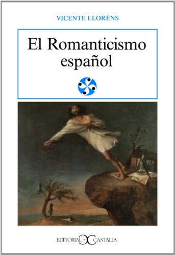 9788470395413: Romanticismo Espaol, El (Spanish Edition)