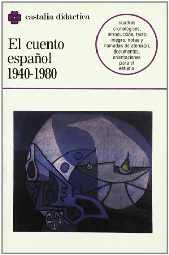 9788470395437: El cuento español (1940-1980) . (CASTALIA DIDACTICA)