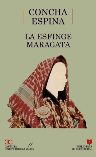 9788470395468: La esfinge maragata . (BIBLIOTECA DE ESCRITORAS. B/E.)