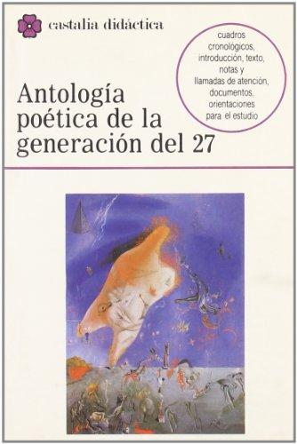 9788470395659: Antologia poetica de la Generacion del 27 (Castalia Didactica) (Castalia didáctica) (Spanish Edition)