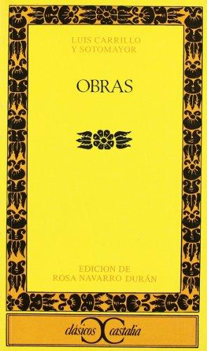 9788470395741: Obras. Luis Carrillo y Sotomayor . (CLASICOS CASTALIA. C/C.)