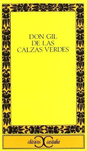 9788470395765: Don Gil de Las Calzas Verdes (Clasicos Castalia) (Spanish Edition)