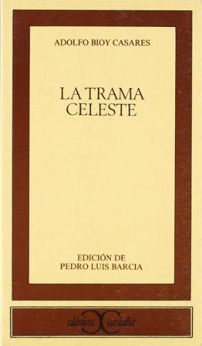 9788470395840: La trama celeste (Clasicos Castalia) (Spanish Edition)