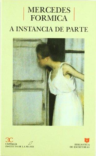 9788470395963: A instancia de parte (Biblioteca de escritoras) (Spanish Edition)