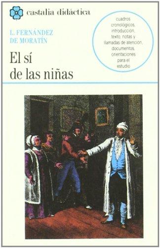 9788470396038: El sí de las niñas . (CASTALIA DIDACTICA)