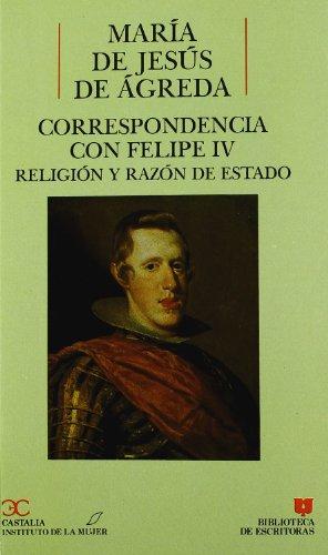 9788470396052: Correspondencia con Felipe IV: Religion y razon de estado (Biblioteca de escritoras) (Spanish Edition)