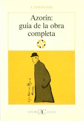 9788470396397: Azorin: Guia de La Obra Completa (Literatura y Sociedad) (Spanish Edition)
