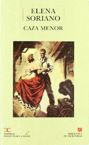 9788470396441: Caza menor (Biblioteca de escritoras) (Spanish Edition)