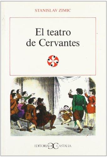 9788470396496: El teatro de Cervantes . (LITERATURA Y SOCIEDAD. L/S.)