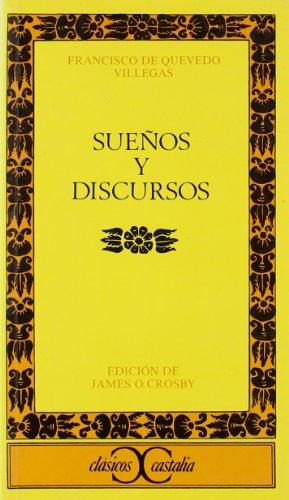 9788470396564: Suenos y Discursos (Clasicos Castalia) (Spanish Edition)