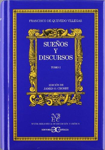 9788470396649: Suenos Y Discursos (Nueva biblioteca de erudición y crítica) (Spanish Edition)
