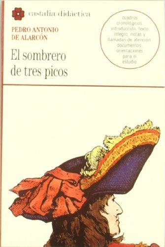 9788470396687: El sombrero de tres picos (Castalia Didactica) (Castalia didáctica) (Spanish Edition)