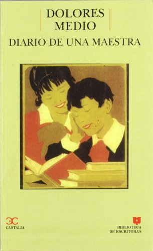 9788470396793: Diario de una maestra . (BIBLIOTECA DE ESCRITORAS. B/E.)