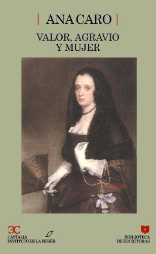 9788470396809: Valor, agravio y mujer (Biblioteca de Escritoras) (Spanish Edition)
