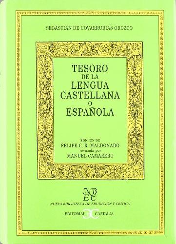 9788470396854: Tesoro de la Lengua española o castellana (tela) . (NUEVA BIBLIOTECA DE ERUDICION Y CRITICA)