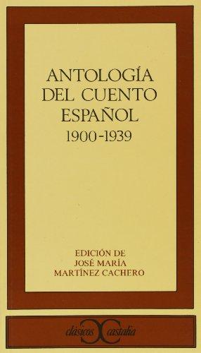 ANTOLOGIA DEL CUENTO ESPAÑOL 1900-1939: EMILIA PARDO BAZAN