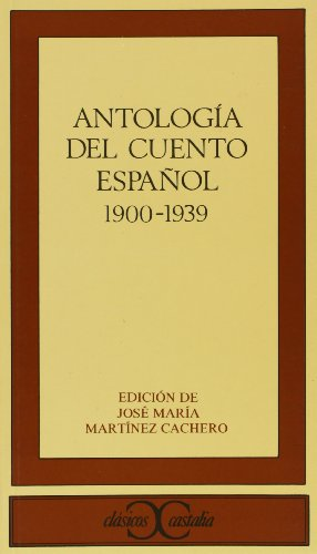 9788470396892: El cuento espanol contemporaneo (1900-1939) (Clasicos Castalia) (Spanish Edition)