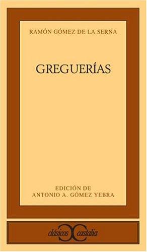 9788470396915: Greguerias (Clasicos Castalia: Literatura Espanola) (Spanish Edition)