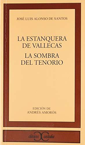9788470397073: La estanquera de Vallecas. La sombra del Tenorio (CLASICOS CASTALIA. C/C.)