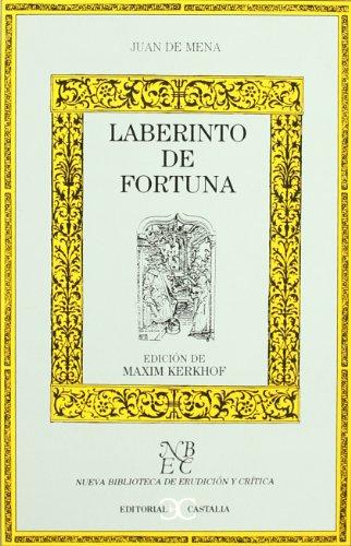 9788470397219: Laberinto de fortuna . (NUEVA BIBLIOTECA DE ERUDICION Y CRITICA)
