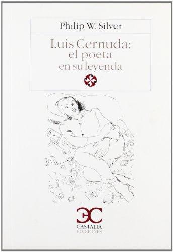 9788470397271: Luis Cernuda: El Poeta y Su Leyenda (Literatura y Sociedad) (Spanish Edition)