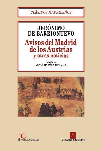 9788470397363: Avisos del Madrid de los Austrias y otras noticias . (CLASICOS MADRILEÑOS. C/M.)