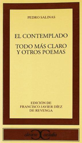 Contemplado, El - Todo Mas Claro y: Salinas, Pedro