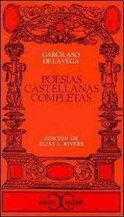 Poesias Castellanas Completas: Vega, Garcilaso De