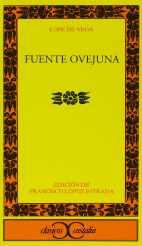 9788470397509: Fuente Ovejuna . (CLASICOS CASTALIA. C/C.)