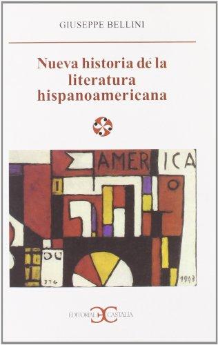 9788470397578: Nueva Historia de La Literatura Hispanoamericana (Spanish Edition)