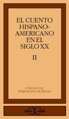 9788470397608: Cuentos de Hispanoamerica en el Siglo XX (Clasicos Castalia)