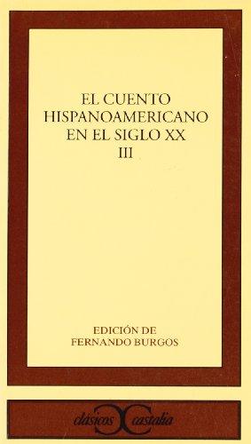 El cuento hispanoamericano en el siglo XX,: Varios