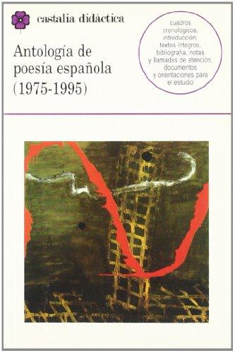 9788470397745: Antología de poesía española (1975-1995) . (CASTALIA DIDACTICA. C/C.)